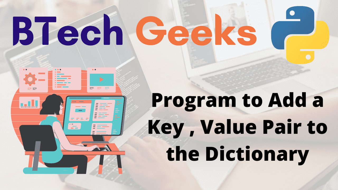 Program to Add a Key , Value Pair to the Dictionary