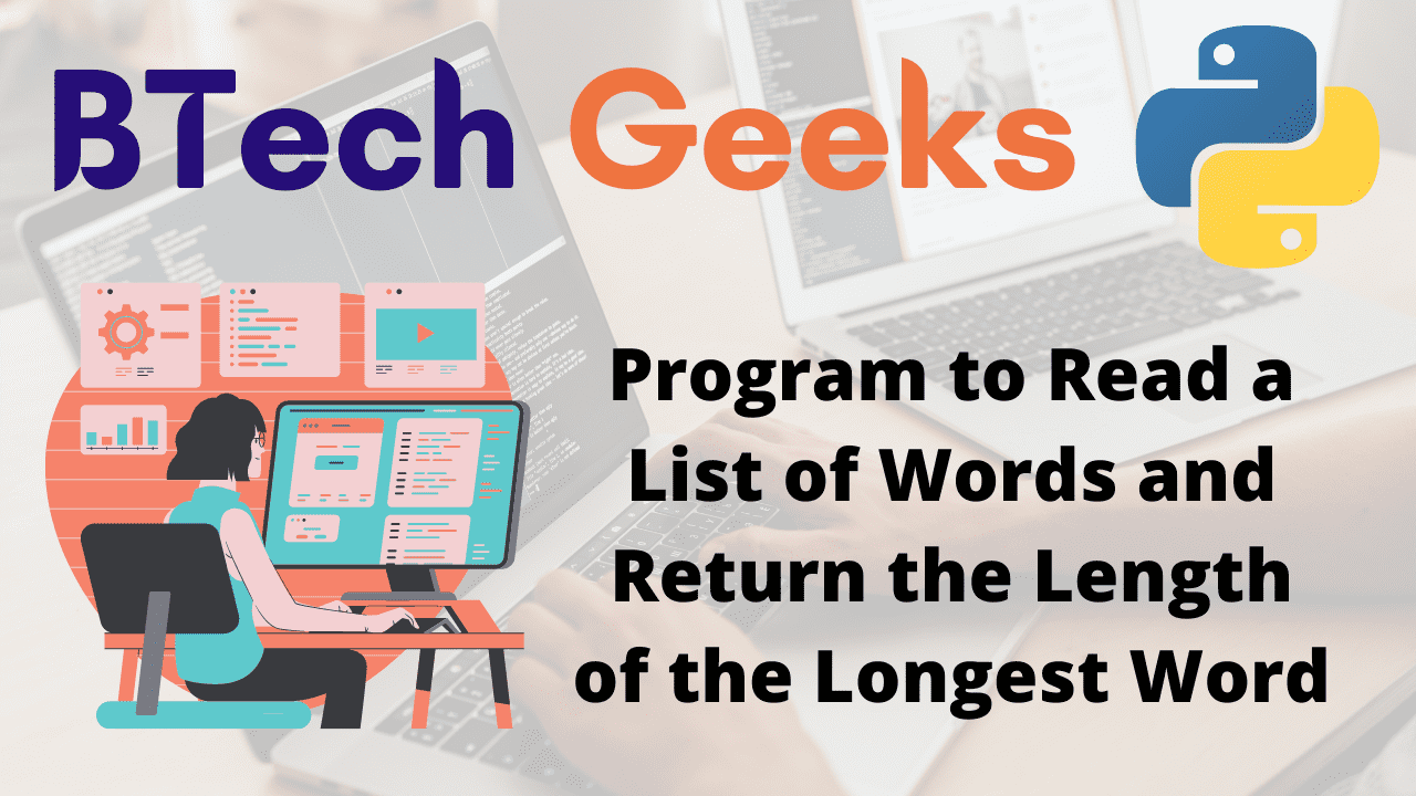Program to Read a List of Words and Return the Length of the Longest Word