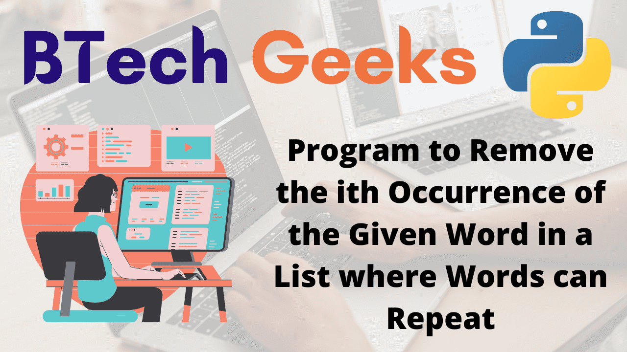 Program to Remove the ith Occurrence of the Given Word in a List where Words can Repeat