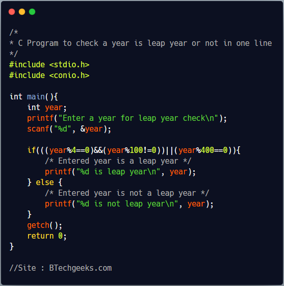 C program to check whether a year is leap year or not in one line 1