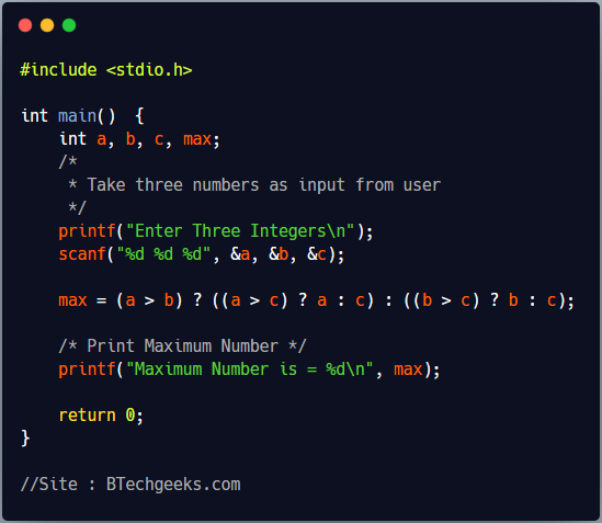C program to find maximum of three numbers using conditional operator