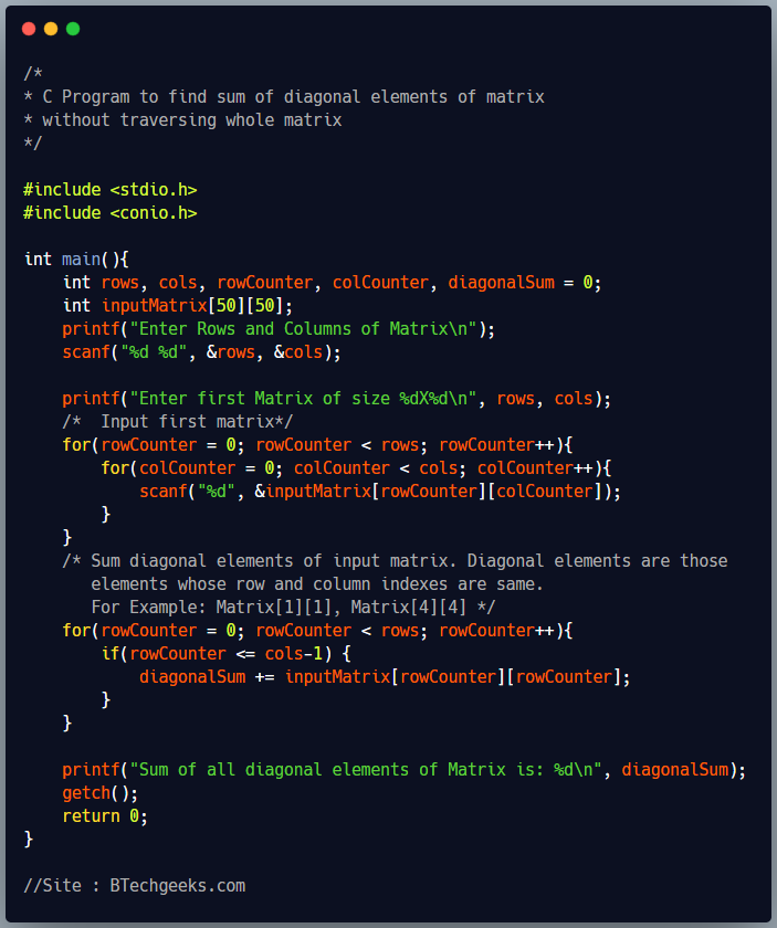 C program to find sum of diagonal elements of a matrix without traversing whole matrix
