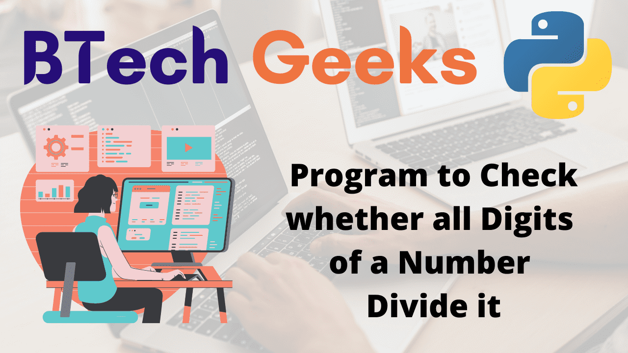 Program to Check whether all Digits of a Number Divide it