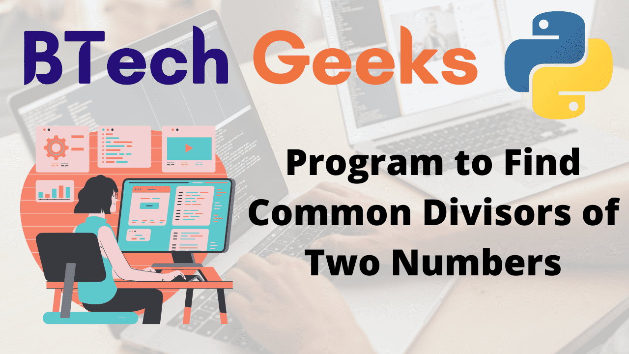 Program to Find Common Divisors of Two Numbers
