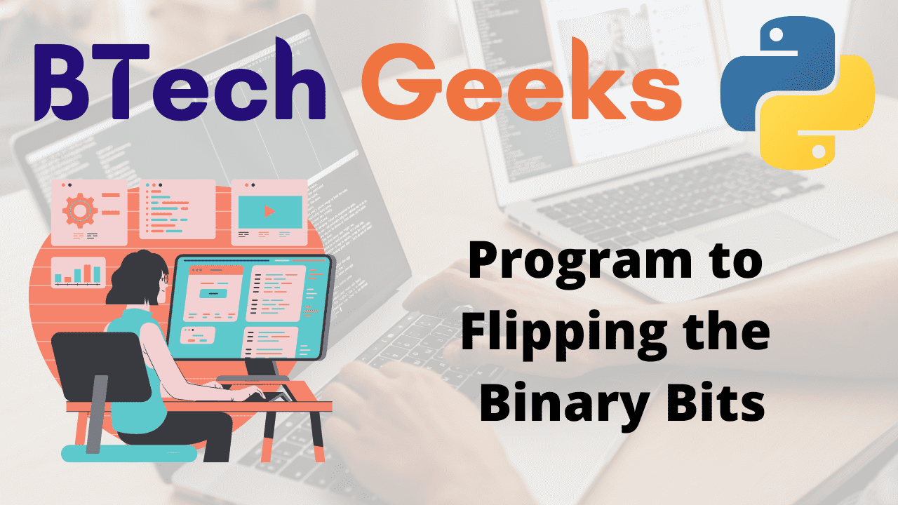 Program to Flipping the Binary Bits