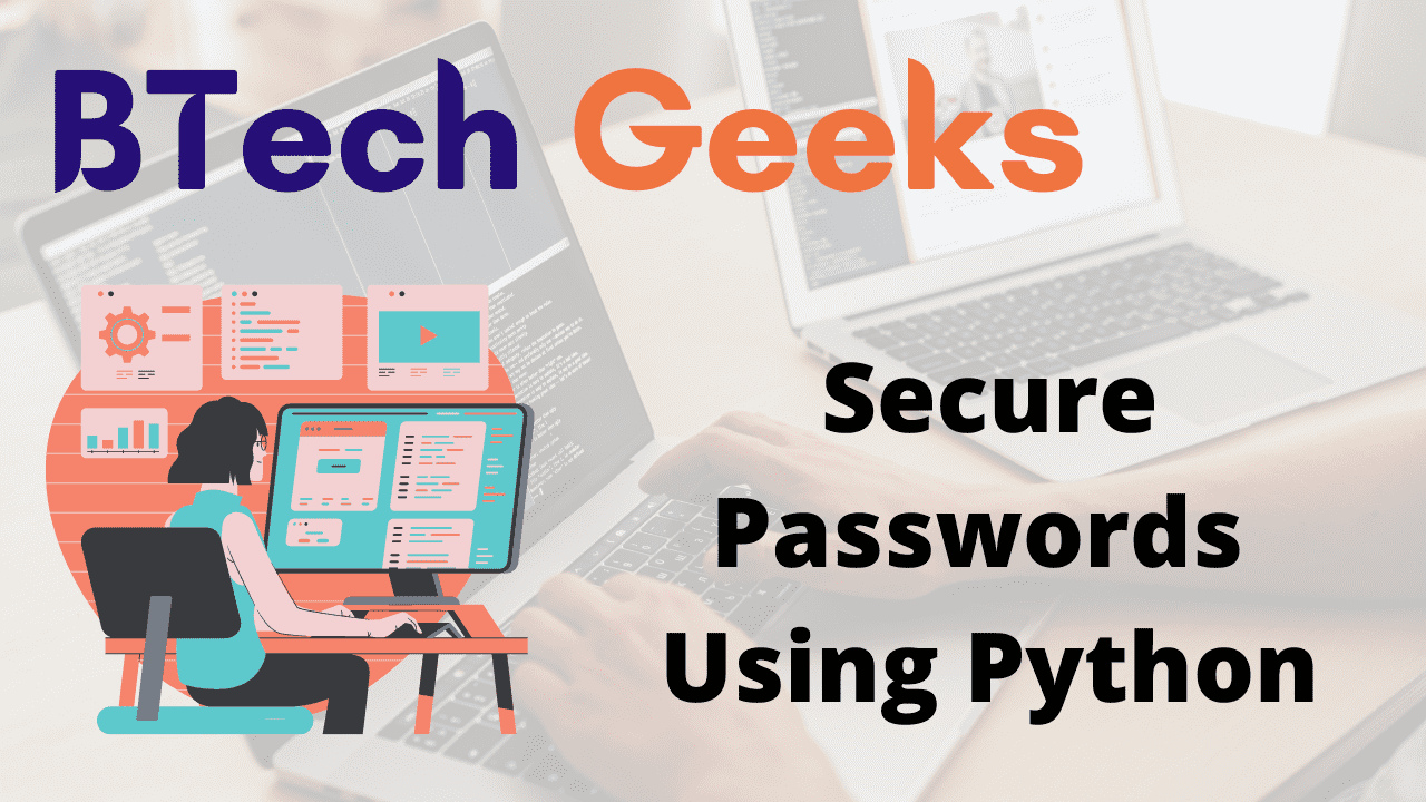 Secure Passwords Using Python
