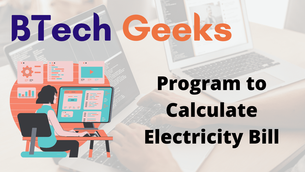 Program to Calculate Electricity Bill