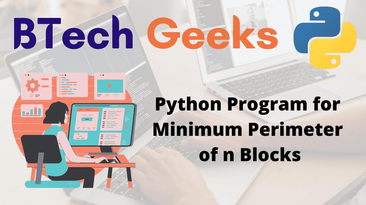 Program for Minimum Perimeter of n Blocks