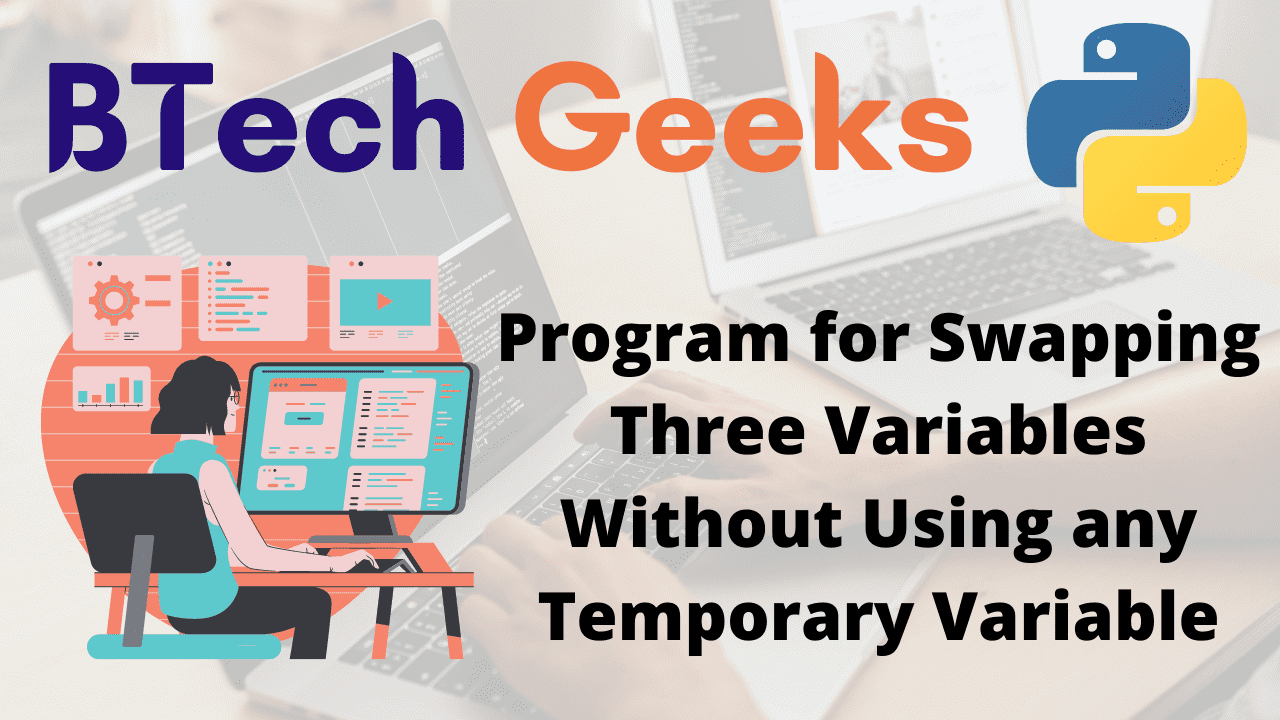 program-for-swapping-three-variables-without-using-any-temporary-variable
