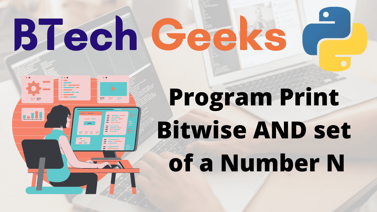program-print-bitwise-and-set-of-a-number-n