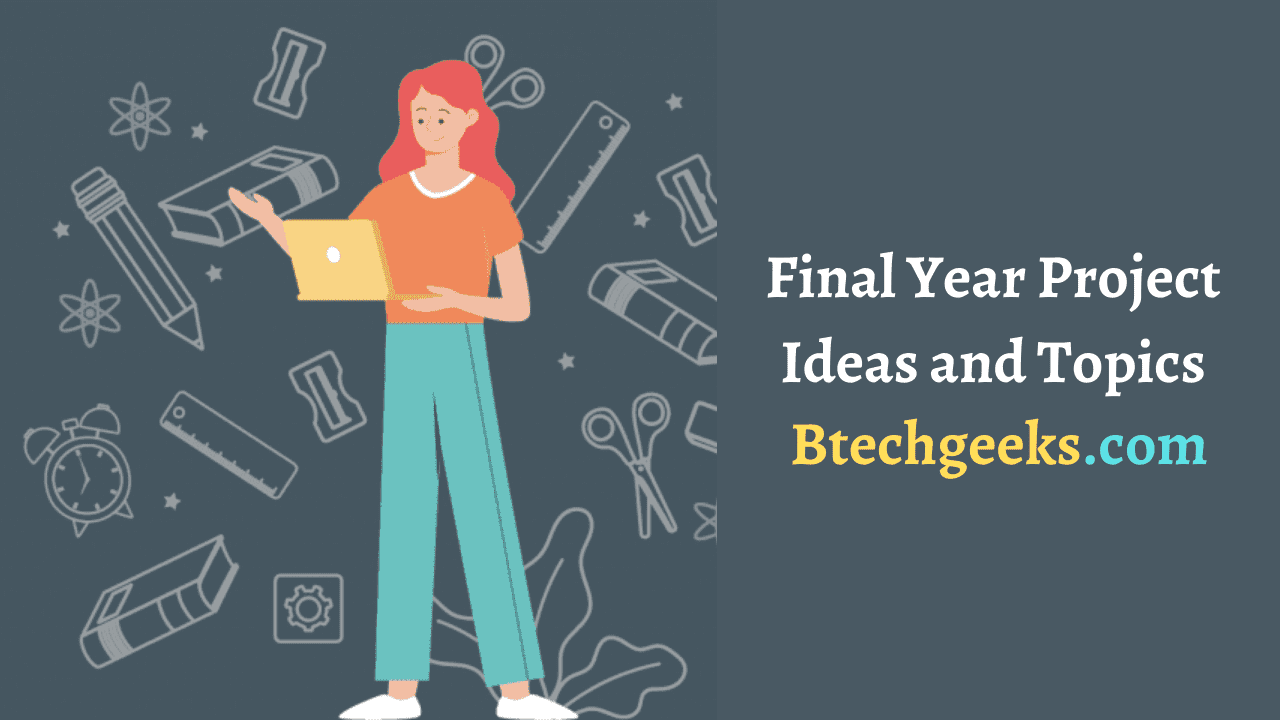 Final Year Project Ideas and Topics