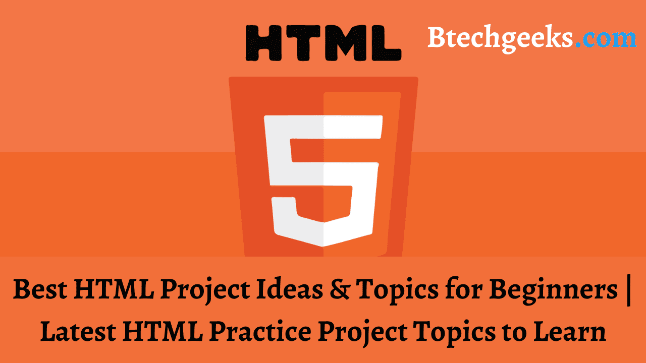 HTML Project Ideas & Topics for Beginners