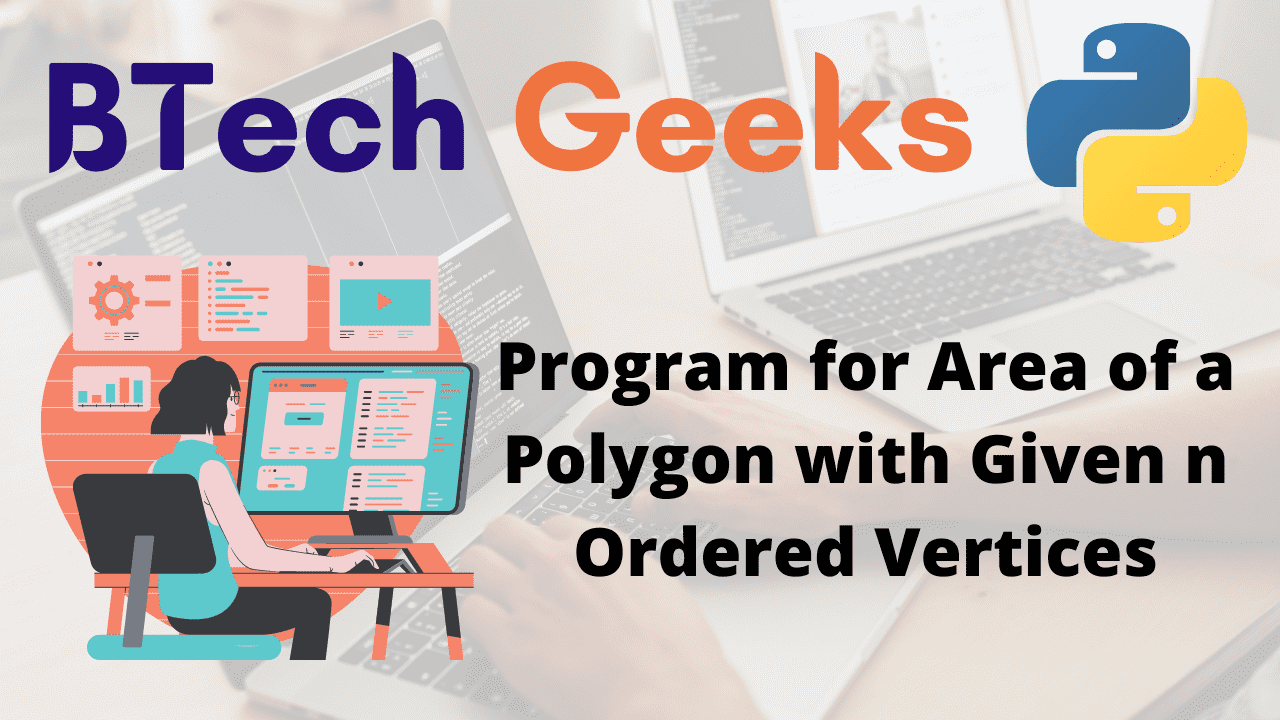 Program for Area of a Polygon with Given n Ordered Vertices