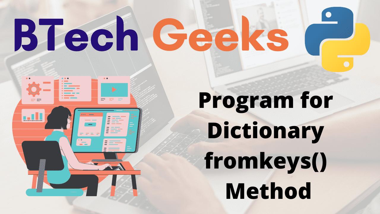 Program for Dictionary fromkeys() Method
