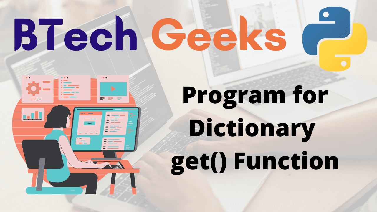Program for Dictionary get() Function