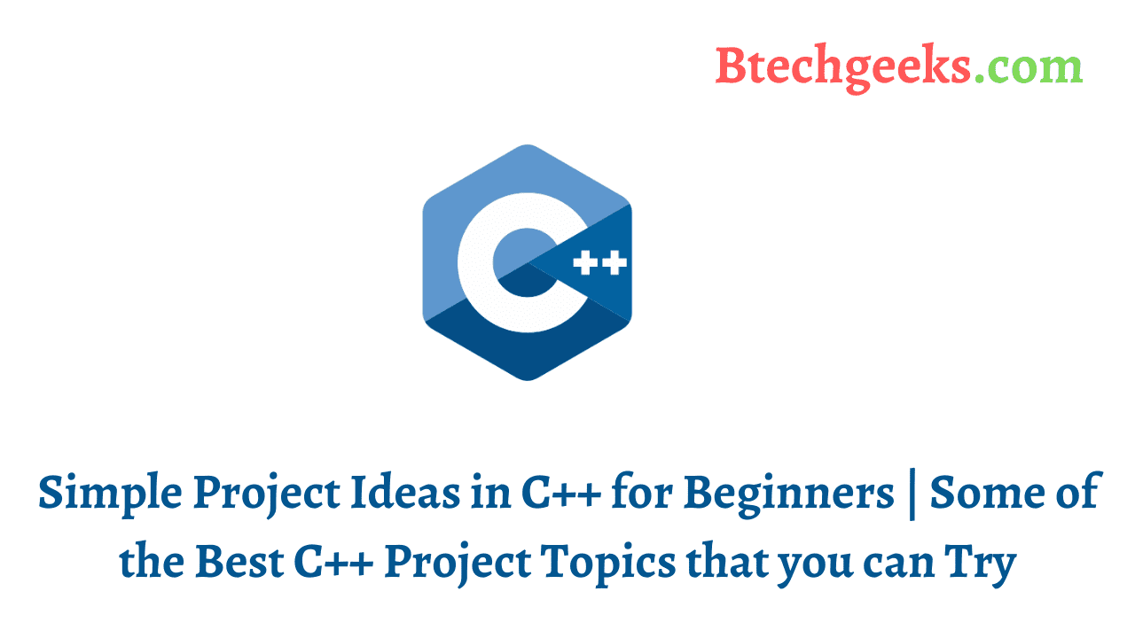 Project Ideas in C++ for Beginners